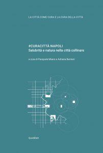 (Italiano) #Curacittà Napoli – Salubrità e natura nella città collinare